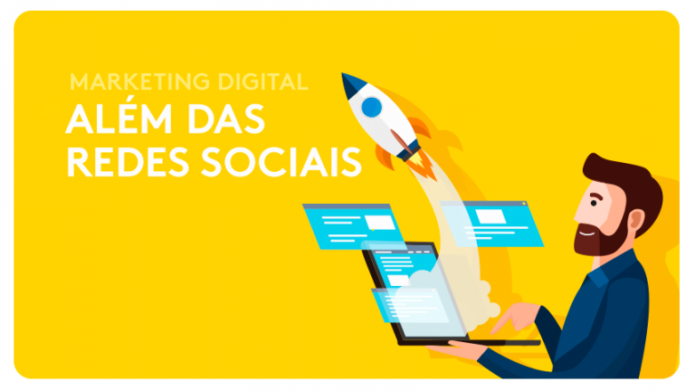 Marketing Digital: Vá Além das Redes Sociais.